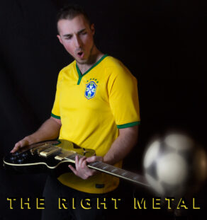 The Right Metal